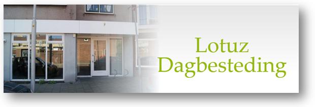 Welkom bij Lotuz Dagbesteding.